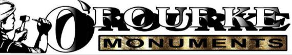 O'Rourke Monuments 51 Davenport Drive Sunbury VIC 3429 Mob: 0418 577 669